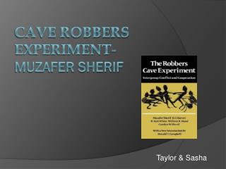 Cave Robbers Experiment- Muzafer Sherif