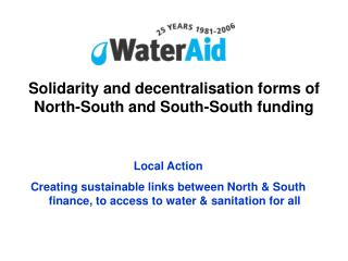 Solidarity and decentralisation forms of North-South and South-South funding