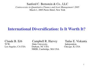 International Diversification: Is It Worth It?