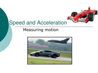 Speed and Acceleration