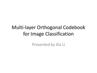 Multi-layer Orthogonal Codebook for Image Classification
