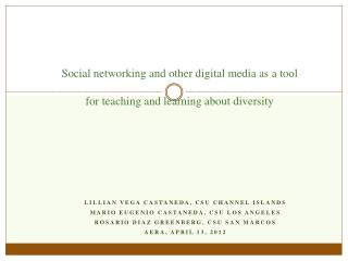 Social networking and other digital media as a tool  for teaching and learning about diversity