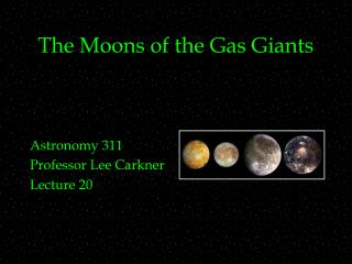 The Moons of the Gas Giants