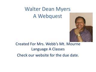 Walter Dean Myers A Webquest