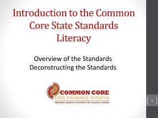 Introduction to the Common Core State Standards  Literacy