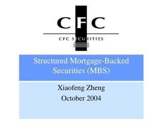 Structured Mortgage-Backed Securities (MBS)