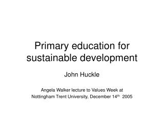 Primary education for sustainable development