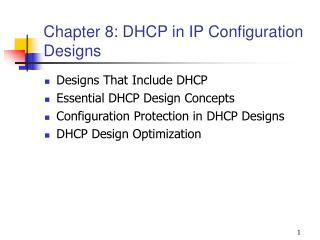 Chapter 8: DHCP in IP Configuration Designs