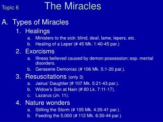 Topic 6	 The Miracles