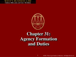Chapter 31: Agency Formation and Duties