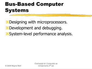 Bus-Based Computer Systems