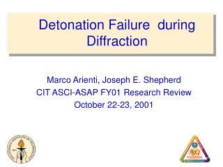 Detonation Failure during Diffraction