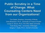 Public Scrutiny in a Time of Change: What Counseling Centers Need ...