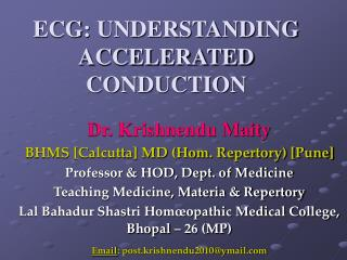 ECG: UNDERSTANDING ACCELERATED CONDUCTION