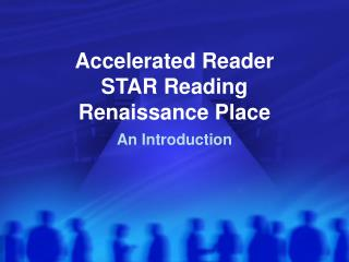 Accelerated Reader STAR Reading Renaissance Place