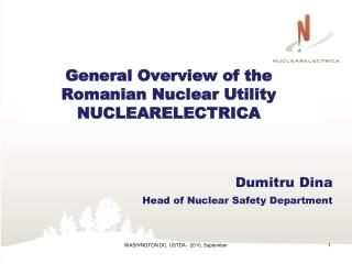 General Overview of the Romanian Nuclear Utility  NUCLEARELECTRICA