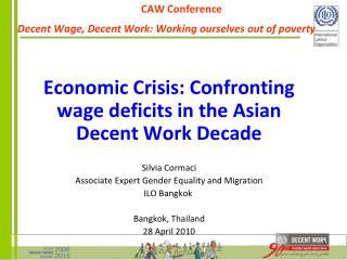 CAW Conference Decent Wage, Decent Work: Working ourselves out of poverty