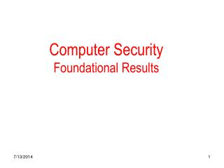 Computer Security Foundational Results