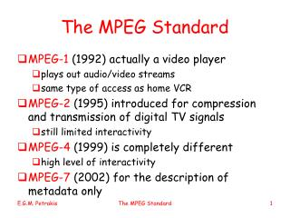 The MPEG Standard