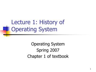 Lecture 1: History of Operating System