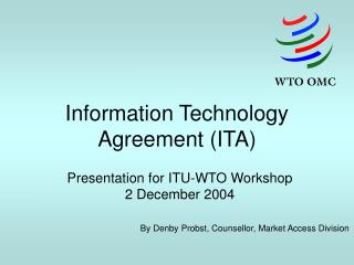 Information Technology Agreement (ITA)
