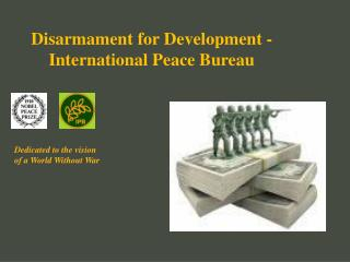 Disarmament for Development -  International Peace Bureau