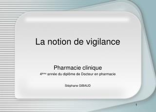La notion de vigilance