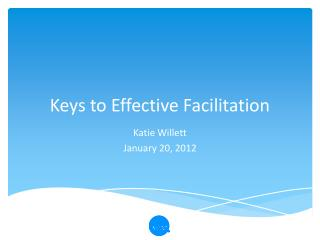 Keys to Effective Facilitation