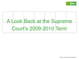 A Look Back at the Supreme Court's 2009-2010 Term