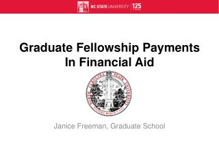 Graduate Fellowship Payments  In Financial Aid