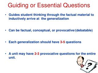 Guiding or Essential Questions