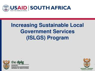 Increasing Sustainable Local Government Services (ISLGS) Program