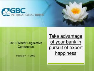 Take advantage of your bank in pursuit of export happiness