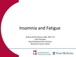 Insomnia and Fatigue