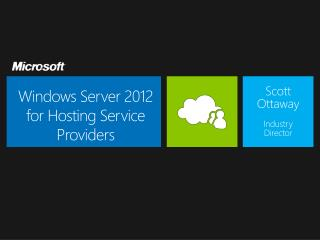 Windows Server 2012 f or Hosting Service Providers