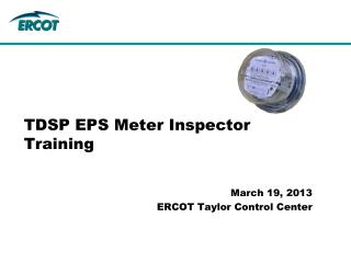 TDSP EPS Meter Inspector Training