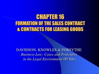 CHAPTER 16 FORMATION OF THE SALES CONTRACT  & CONTRACTS FOR LEASING GOODS