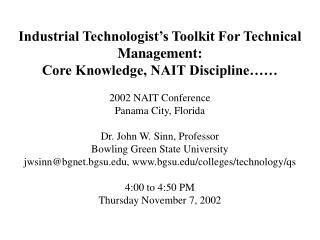 Industrial Technologist's Toolkit For Technical Management:  Core Knowledge, NAIT Discipline…… 2002 NAIT Conference Pan