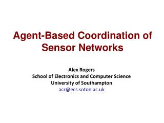 Agent-Based Coordination of Sensor Networks