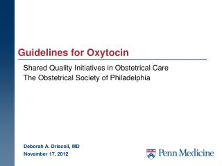 Guidelines for Oxytocin