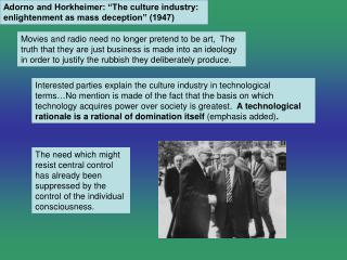 """Adorno and Horkheimer: """"The culture industry: enlightenment as mass deception"""" (1947)"""