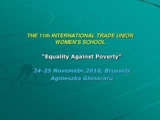 THE 11th INTERNATIONAL TRADE UNION WOMEN'S SCHOOL