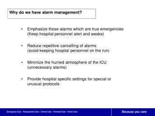 Why do we have alarm management?