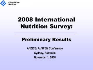2008 International Nutrition Survey:  Preliminary Results