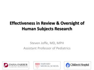 Effectiveness in Review & Oversight of Human Subjects Research