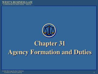 Chapter 31 Agency Formation and Duties