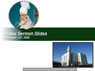 Friday Sermon Slides November 13 th , 2009