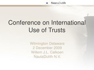 Conference on International Use of Trusts
