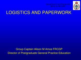 LOGISTICS AND PAPERWORK