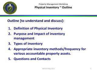 Property Management Workshop Physical Inventory ~ Outline